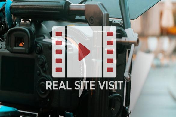 real site visit